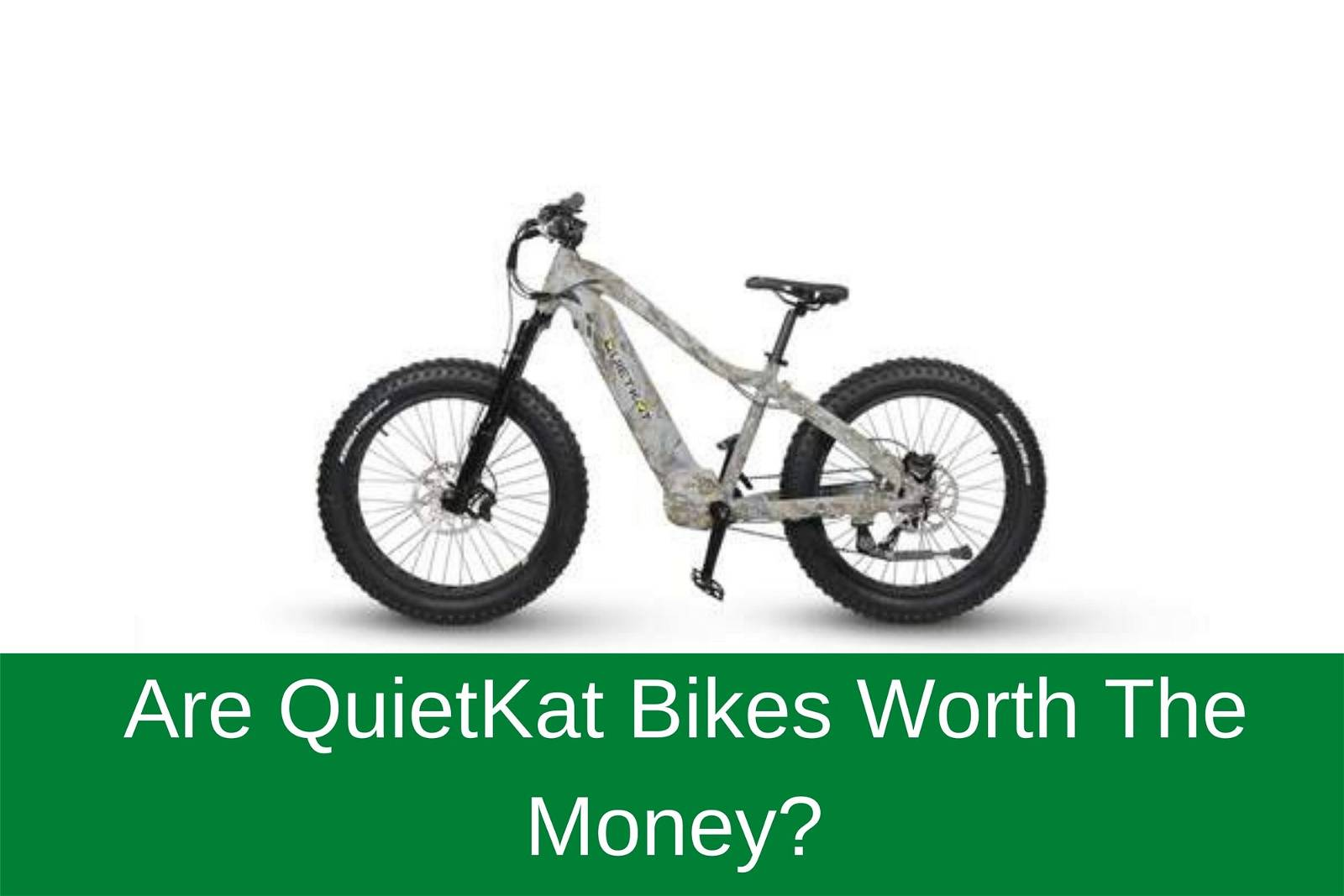 Are QuietKat Bikes Worth the Money?