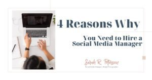 4 reasons why you need to hire a social media manager