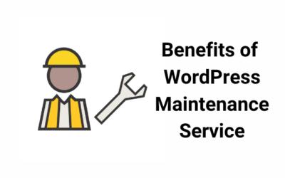 How A WordPress Maintenance Service Benefits Your Business Website