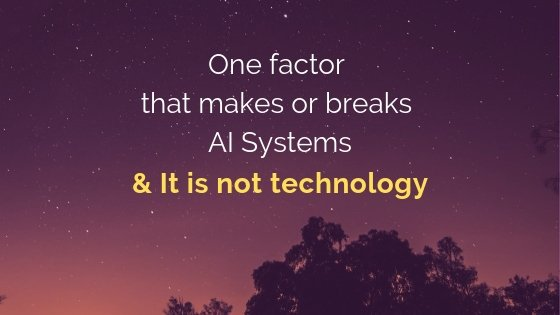 One_factor_Make_or_Break_AI_systems